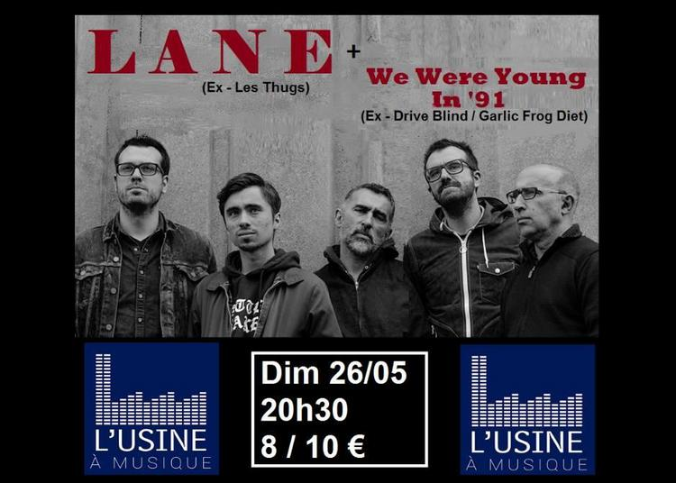 Lane / We were young in '91 à Toulouse
