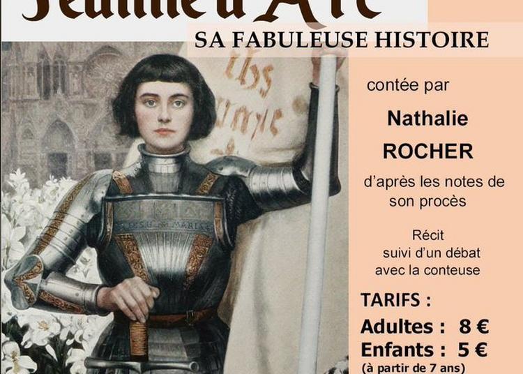 « La Fabuleuse Histoire De Jeanne D'arc » Par Nathalie Rocher, Conteuse, Suivi D'un Débat à Wimereux