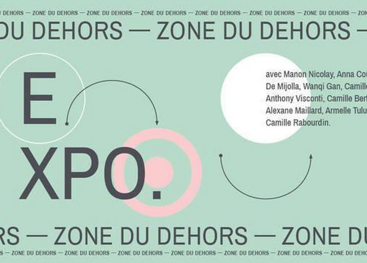 « Zone Du Dehors » à Nancy
