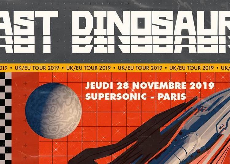 Last Dinosaurs En Concert Au Supersonic (Free Entry) à Paris 12ème