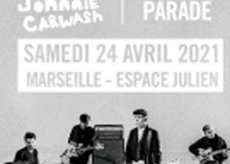 Last Train+Johnnie Carwash+Parade à Marseille