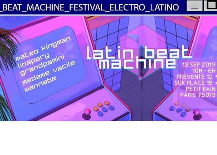 Latin Beat Machine - Festival Electro Latino à Paris 13ème