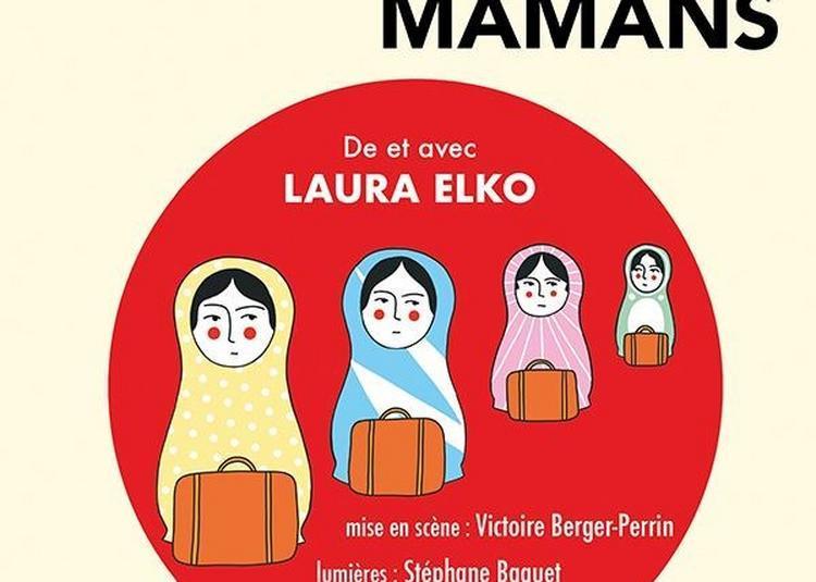 Laura Elko Dans Ah Vous Dirais-Je Mamans à La Rochelle
