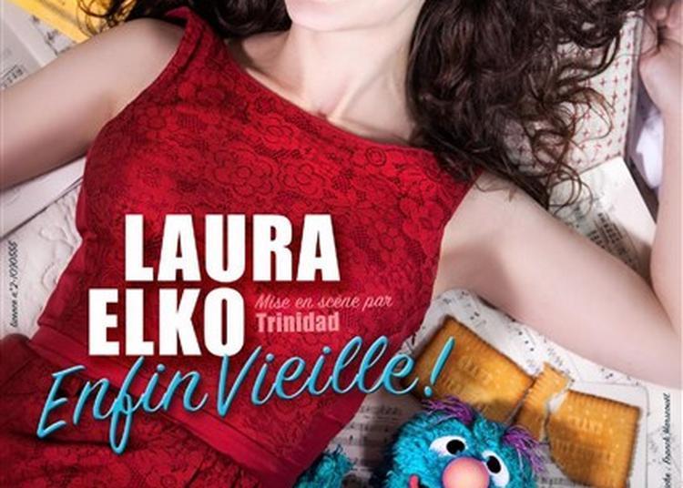 Laura Elko dans Enfin vieille ! à Nantes