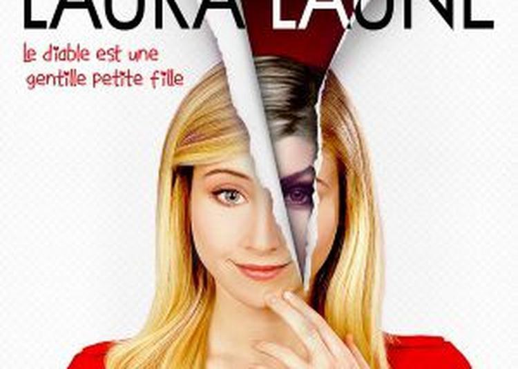 LAURA LAUNE - Le Diable Est Une Gentille Petite Fille à Le Cannet