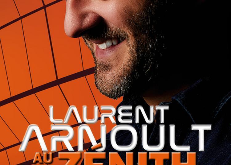 Laurent Arnoult au Zénith ! à Strasbourg