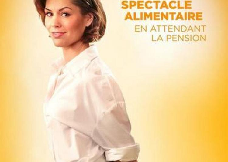 Laurie Peret - Spectacle Alimentaire en Attendant la pension à Bordeaux