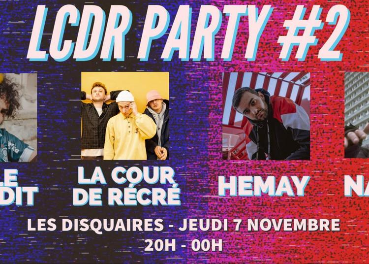 LCDR Party #2 à Paris 11ème