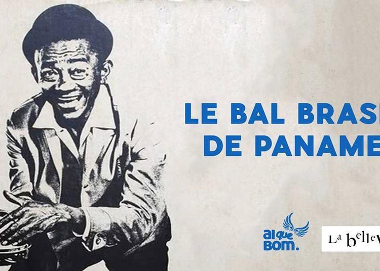 Le Bal Brasil De Paname à Paris 20ème
