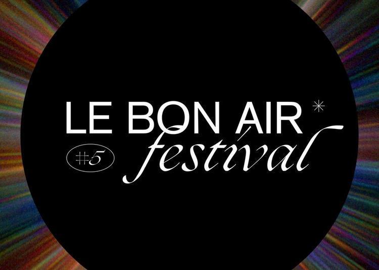 Le Bon Air Festival 2021