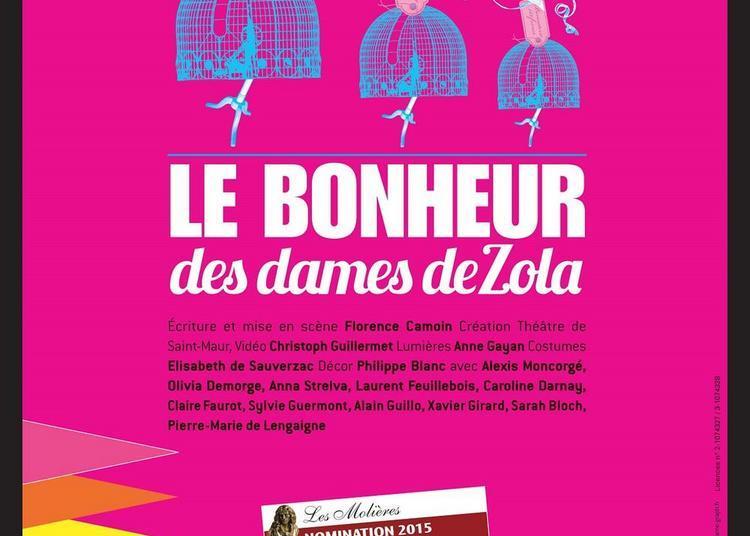 Le Bonheur des Dames d'Emile Zola à Sucy en Brie