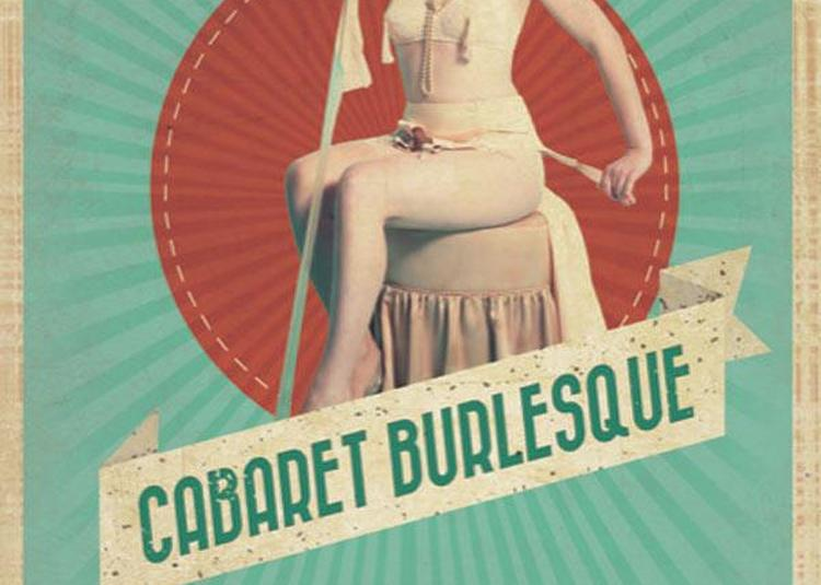 Le Cabaret Burlesque à Pace
