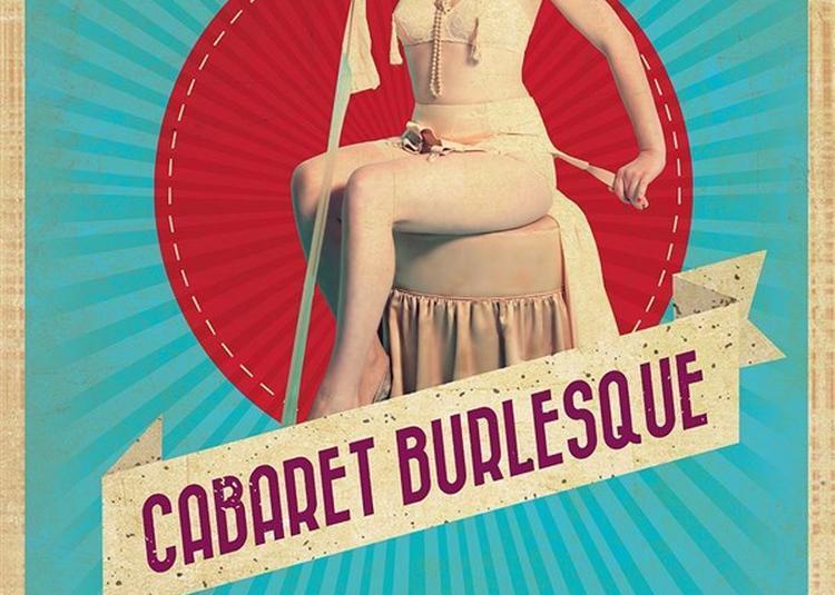Le Cabaret Burlesque à Avignon