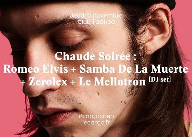 Chaude Soirée : Romeo Elvis + Samba De La Muerte à Caen