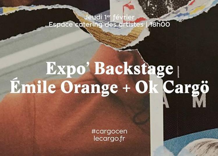 Expo' Backstage : Émile Orange + Ok Cargö à Caen