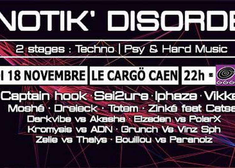 Le Cargö x Ipnotika Unit | Ipnotik' Disorder à Caen