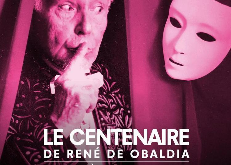 Le Centenaire De René De Obaldia à Paris 6ème