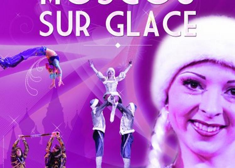 Cirque De Moscou Sur Glace à Grenoble
