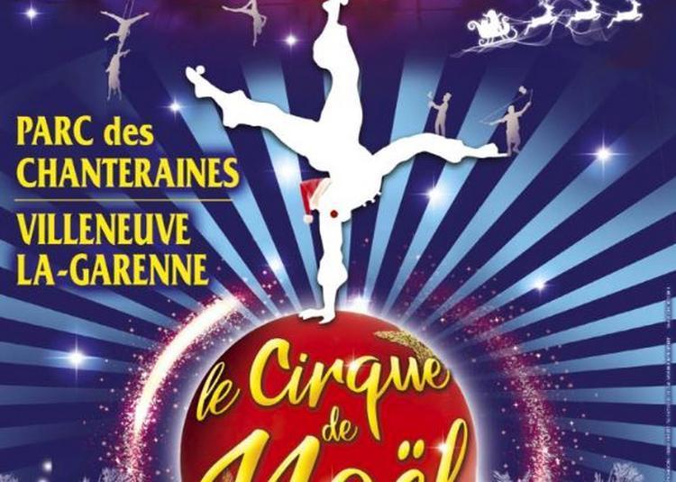 Le Cirque de Noël à Villeneuve la Garenne