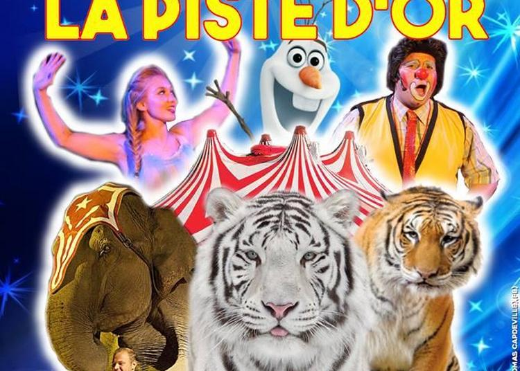 Le Cirque La Piste d'Or à Objat
