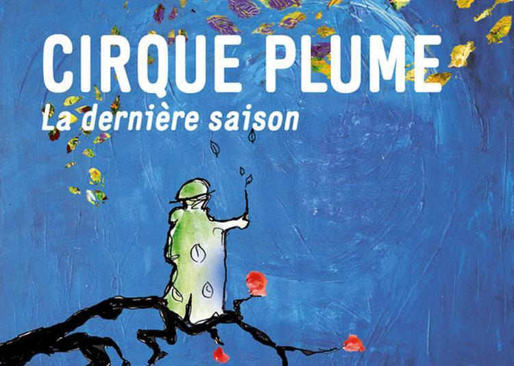 Le Cirque Plume à Paris 19ème
