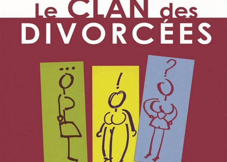 Le Clan Des Divorcees à Aix en Provence