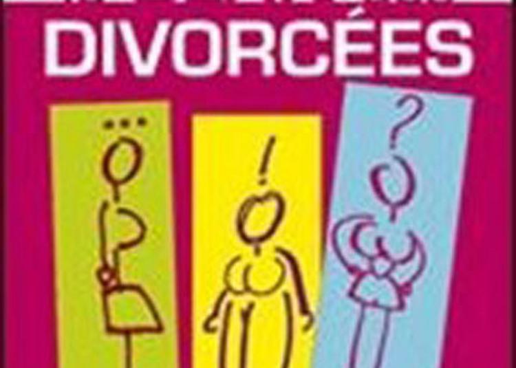 Le Clan Des Divorcees à Tinqueux