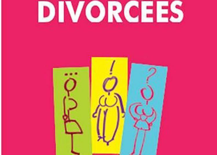 Le Clan Des Divorcées à Strasbourg