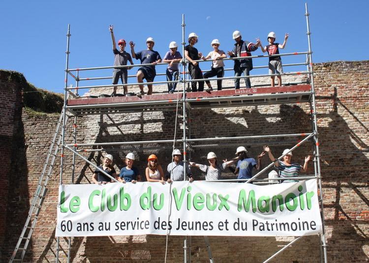 Le Club Du Vieux Manoir, 65 Ans Au Service Des Jeunes Et Du Patrimoine ! à Guise