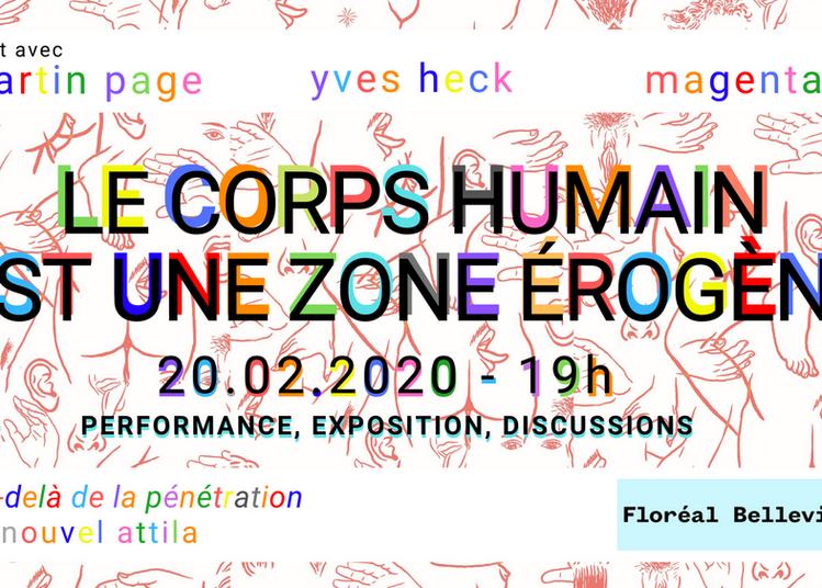Le Corps Humain est une Zone Érogène   dialogue avec Martin Page à Paris 20ème
