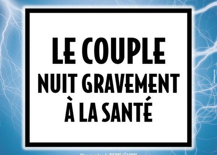 Le Couple Nuit Gravement A La Sante à Rouen