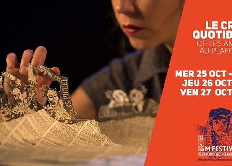 Le cri quotidien - Cie Les Anges au Plafond #M Festival à Lille
