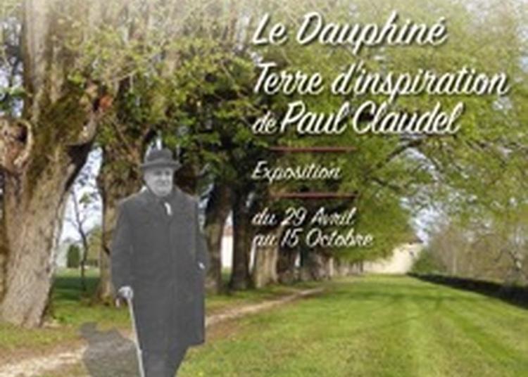Le Dauphiné Terre D'inspiration De Paul Claudel à Brangues