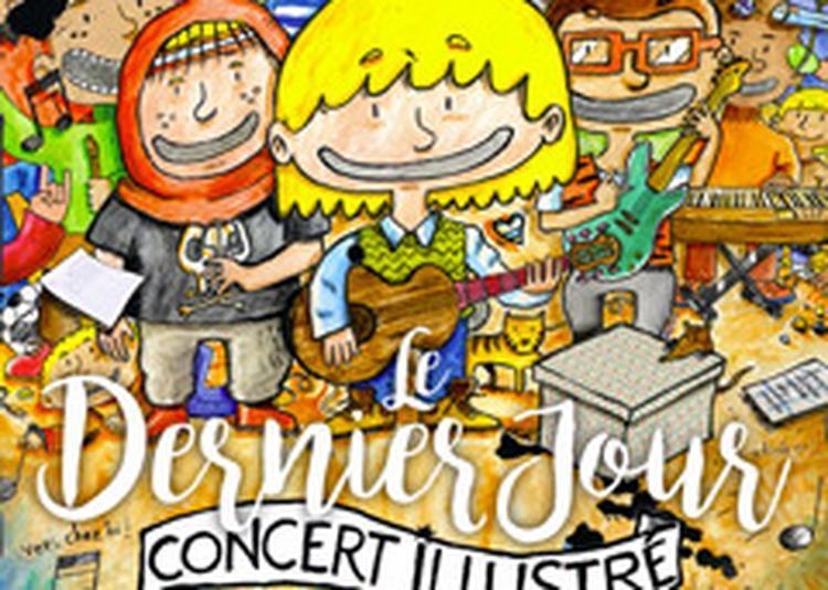 P'TIT SERGE : LE DERNIER JOUR à Clermont Ferrand