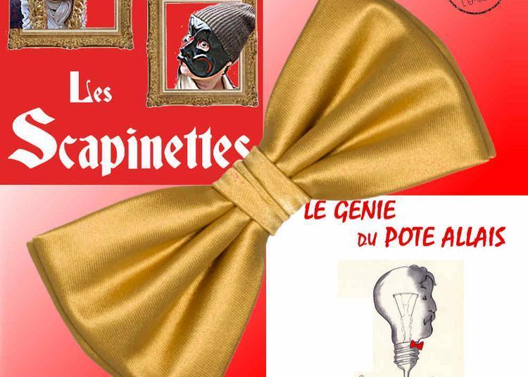 Le génie du pote Allais suivi de Les Scapinettes à Montauban