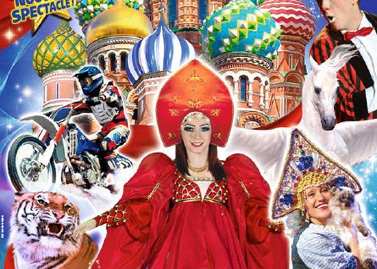 Le Grand Cirque De St-Petersbourg à Orléans