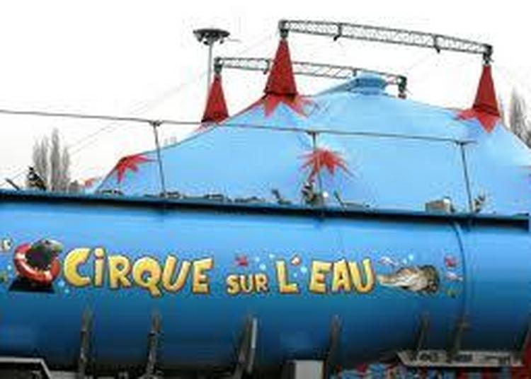Grand Cirque Sur L'Eau à Bergerac