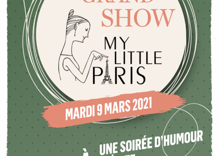 Le Grand Show My Little Paris à Paris 14ème