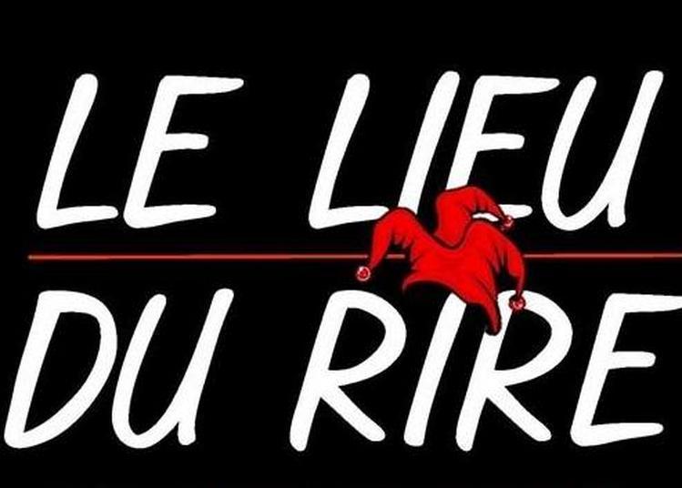 Le Lieu Du Rire à Paris 9ème
