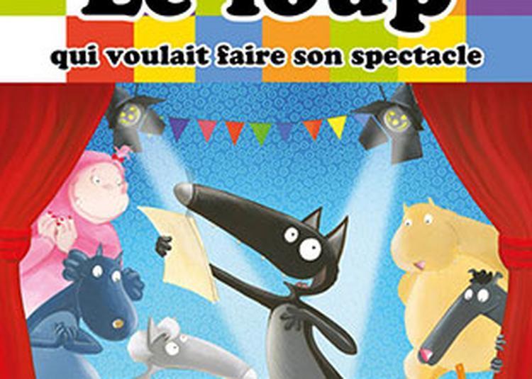 Le Loup Qui Voulait Faire Son Spectacle à Nantes