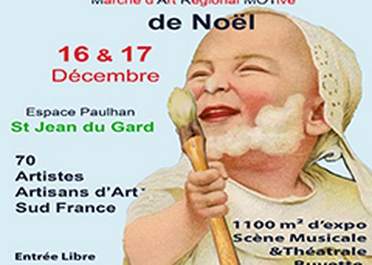 Le M.a.r.mot. De Noël (marché D'art Régional Motivé) à Saint Jean du Gard