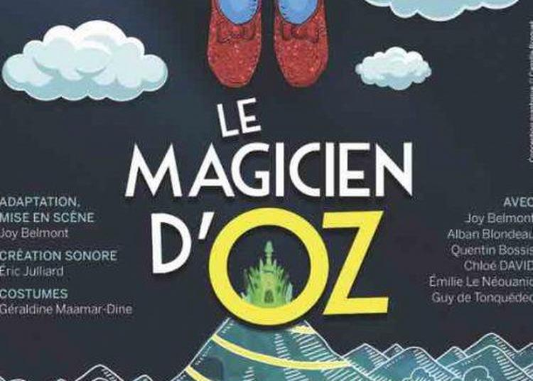 Le Magicien d'Oz à Paris 16ème