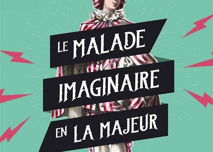 Le Malade Imaginaire En La Majeur à Paris 11ème