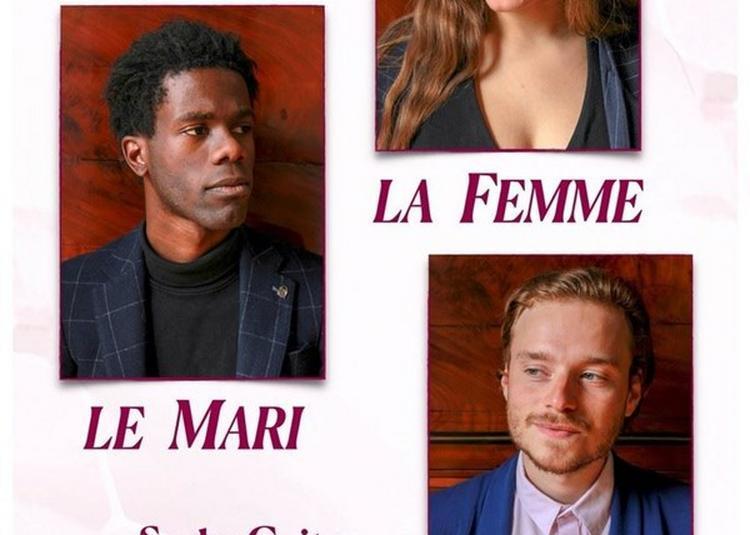 Le Mari, La Femme, L'Amant à Paris 19ème