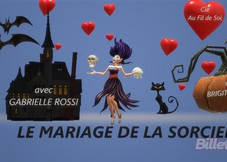 Le Mariage De La Sorcière à Valbonne
