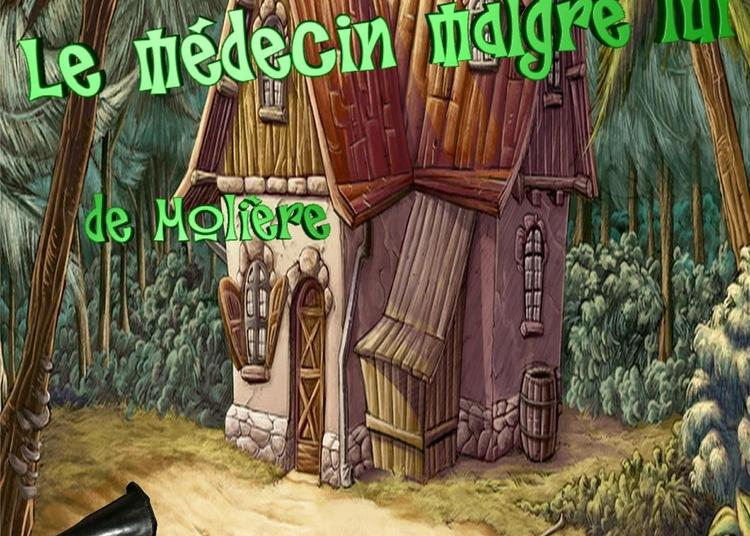 Le médecin malgré lui, de Molière à Nice