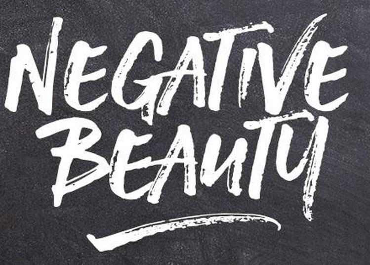 Les Negative Beauty à Dieppe