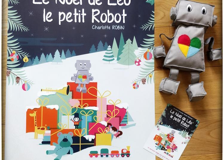 Le Noel De Leo Le Petit Robot à Lyon
