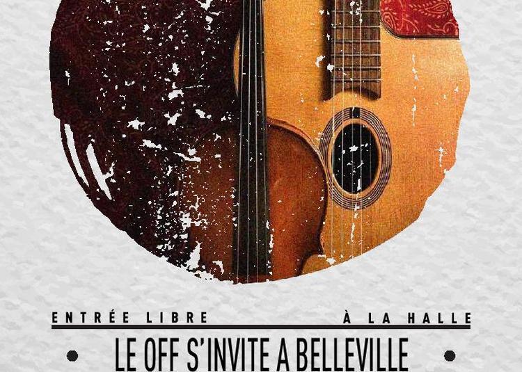 Le Off S'Invite A Belleville à Paris 20ème