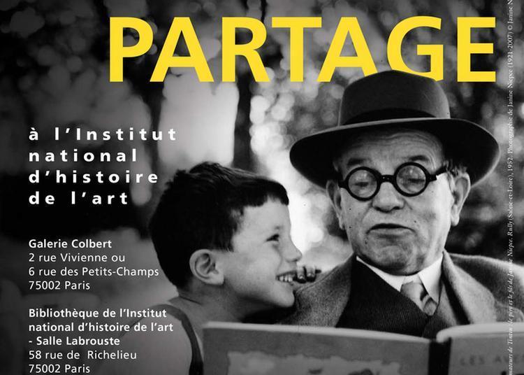 Le Partage En Grand : Conférences (rôle De La Photographie En Tant Que Moyen Privilégié De Partage, De Transmission... Dialogue Ouvert à Paris 2ème